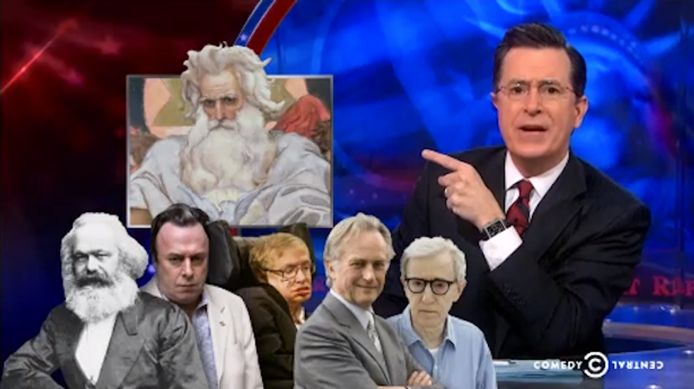 Stephen Colbert to God: If atheists are created in your image, 'then  you are a jerk'