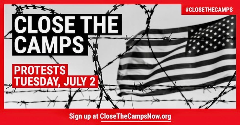 Nationwide 'Close the Camps' demonstrations announced to protest horrific conditions at Trump detention centers