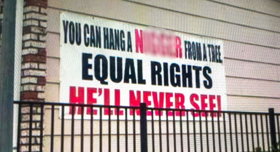 'Hang a n****r from a tree': Police take action against sign promoting lynching over 'equal rights'
