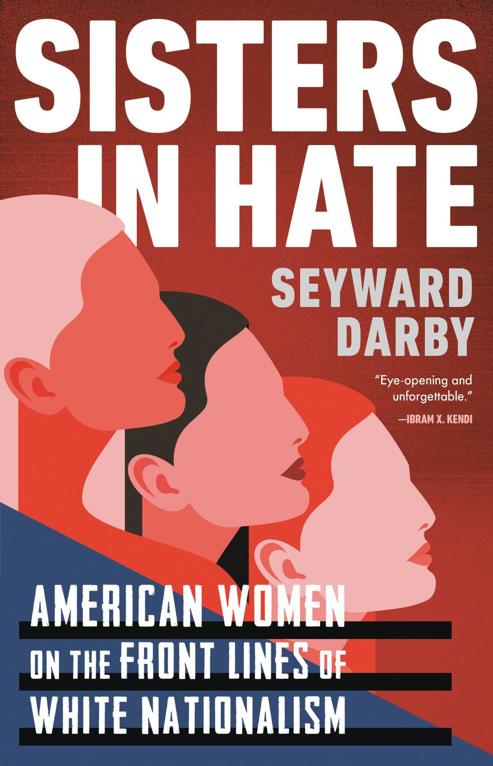 'Sisters in Hate' author Seyward Darby on the roots of the Capitol riot — and how to stop hate groups